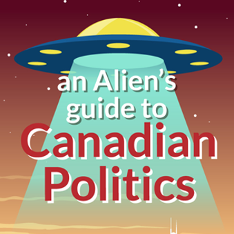 An Alien`s Guide to Canadian Politics Online Training Course